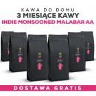 Kawa do domu: 3 misiące Kawy Indie Monsooned Malabar AA +GRATIS